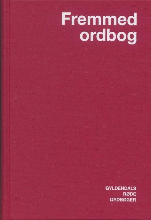 Gyldendals røde Fremmedordbog - en klassiker